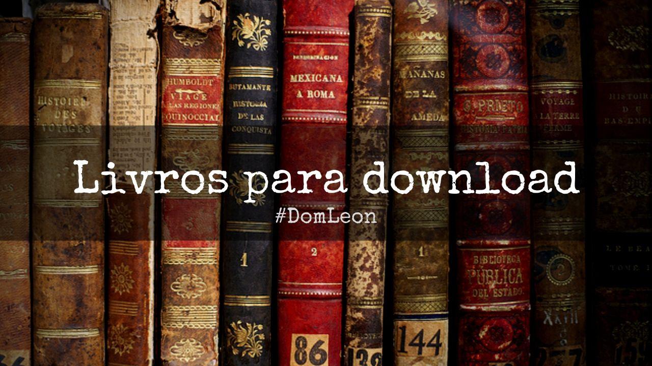 Livros em Domínio Público para Download Grátis! | Blog Dom